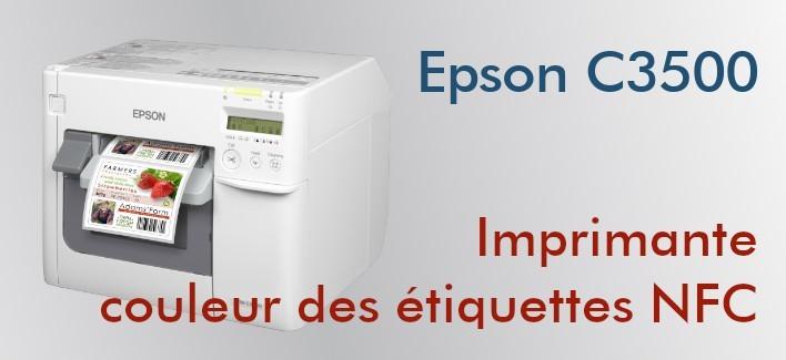Epson C3500 - Imprimante couleur des étiquettes NFC