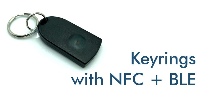 Keyrings with NFC and Bluetooth Low Energy